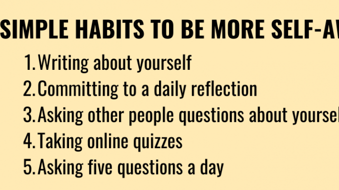5 Simple Habits to Be More Self-Aware